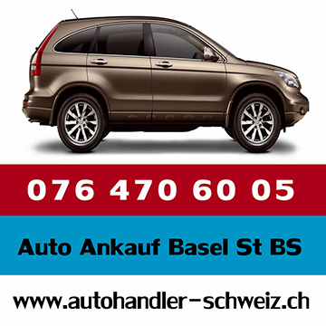 Auto Ankauf Basel Stadt BS